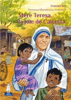 Mère Teresa, la joie de Calcutta (PROMO21)