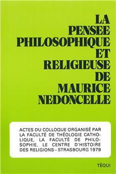 La pensée philosophique et religieuse de Maurice Nédoncelle