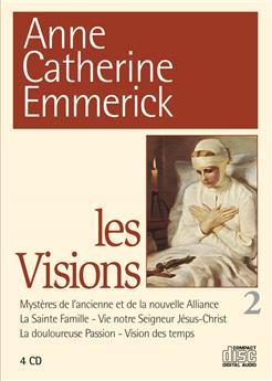Les Visions d'Anne Catherine Emmerick N° 2 (coffret 4 CD)