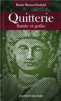 Quitterie : Sainte et gothe