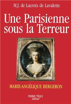 Une Parisienne sous la Terreur
