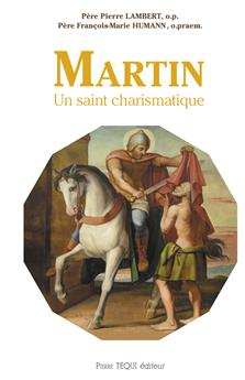 Martin, un saint charismatique