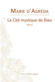 La Cité mystique de Dieu -Tome 1 (nouvelle édition)