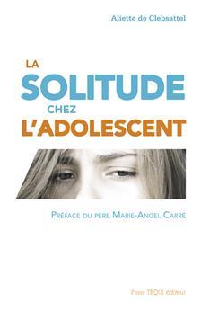 La solitude chez l'adolescent (PROMO21)