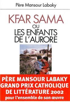 Kfar Sama ou les enfants de l'Aurore