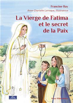 La Vierge de Fatima et le secret de la paix (PROMO21)