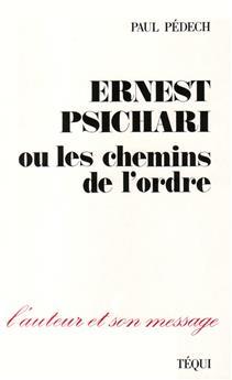 Ernest Psichari ou les chemins de l'ordre