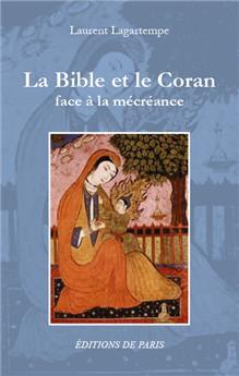 La Bible et le Coran face à la mécréance