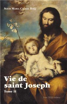Vie de saint Joseph - Tome II