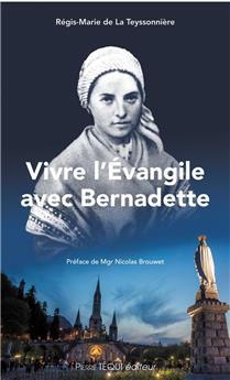 Vivre l'Évangile avec Bernadette
