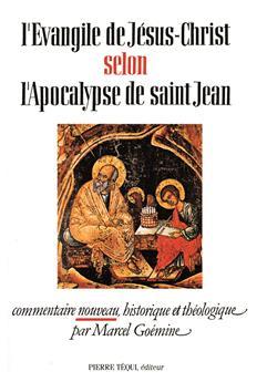 L'Évangile de Jésus-Christ selon l'Apocalypse de saint Jean