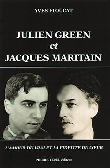Julien Green et Jacques Maritain