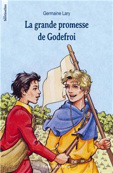 La grande promesse de Godefroi