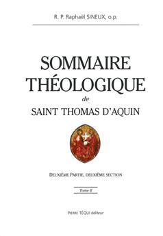 Sommaire théologique de saint Thomas d'Aquin - Tome II