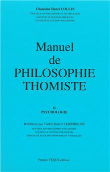 Manuel de philosophie thomiste - Tome II