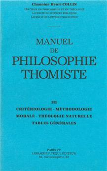 Manuel de philosophie thomiste - Tome III