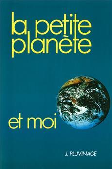 La petite planète et moi