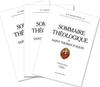Sommaire théologique de saint Thomas d'Aquin - Lot des 3 tomes