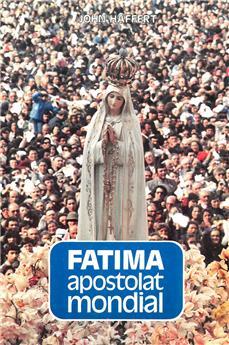 Fatima, apostolat mondial