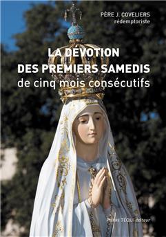 La dévotion des Premiers Samedis de cinq mois consécutifs