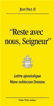 « Reste avec nous, Seigneur »