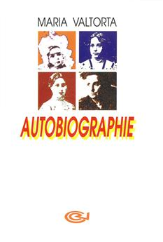 Autobiographie Maria Valtorta