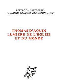 Thomas d'Aquin, lumière de l'Église et du monde