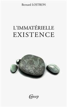 L'immatérielle existence