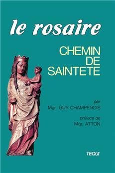 Le Rosaire, chemin de sainteté