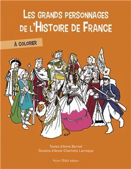 Les grands personnages de l'Histoire de France (nouvelle édition)