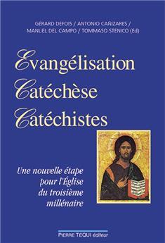Évangélisation, catéchèse, catéchistes