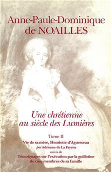 Anne-Paule-Dominique de Noailles - Tome II