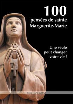 100 pensées de Marguerite-Marie
