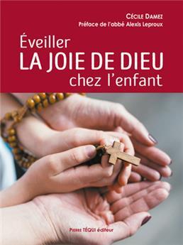 Éveiller la joie de Dieu chez l'enfant (PROMO21)