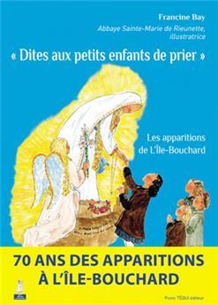 « Dites aux petits enfants de prier »