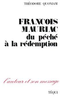 François Mauriac, du péché à la rédemption
