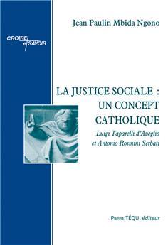 La justice sociale : un concept catholique (PROMO21)