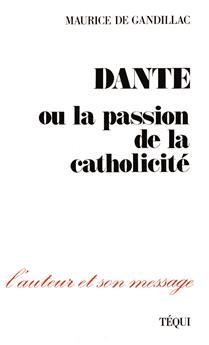 Dante ou la passion de la catholicité