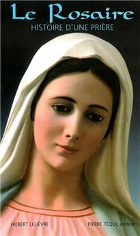 Le Rosaire, histoire d'une prière