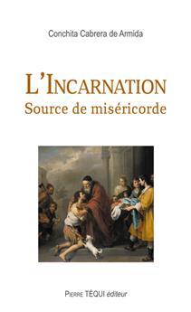 L'Incarnation - Source de miséricorde