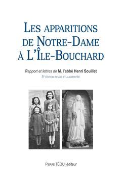 Les apparitions de Notre-Dame à L´Île-Bouchard (nouvelle édition) (PROMO21)