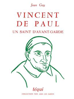 Vincent de Paul, un saint d'avant-garde (PROMO21)