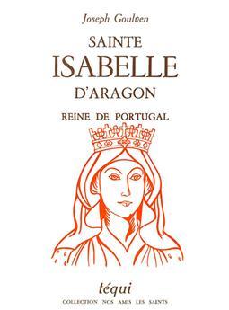 Sainte Isabelle d'Aragon, reine de Portugal