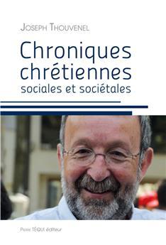 Chroniques chrétiennes sociales et sociétales (PROMO21)