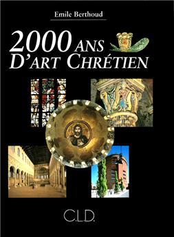 2000 ans d'art chrétien