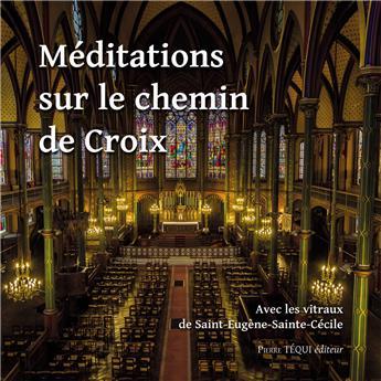 Méditations sur le chemin de Croix (PROMO21)