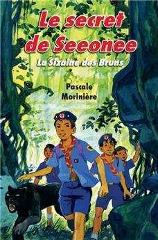 Le secret de Seeonee (La Sizaine des Bruns 3)
