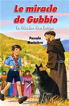 Le miracle de Gubbio (La Sizaine des Bruns 4)