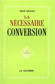 La nécessaire conversion