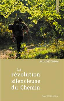 La révolution silencieuse du Chemin